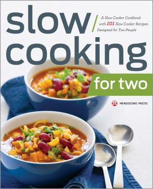 Slow Cooking for Two by Mendocino Press from Vearsa in General Novel category