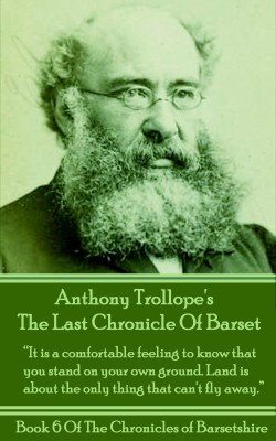 The Last Chronicle Of Barset (Book 6) by Anthony Trollope from Vearsa in General Novel category