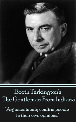 The Gentleman from Indiana by Booth Tarkington from Vearsa in General Novel category