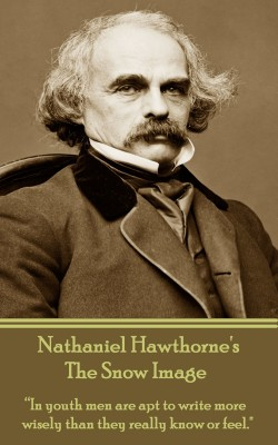 The Snow Image by Nathaniel Hawthorne from Vearsa in General Novel category