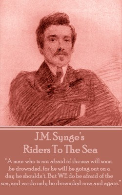 Riders To The Sea by JM Synge from Vearsa in General Novel category