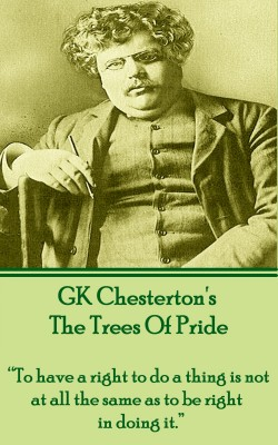 The Trees Of Pride by G.K. Chesterton from Vearsa in Religion category