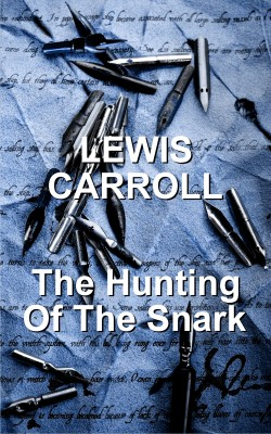 The Hunting Of The Snark by Lewis Carroll from Vearsa in General Novel category
