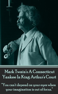 A Connecticut Yankee In King Arthur's Court by Mark Twain from Vearsa in General Novel category