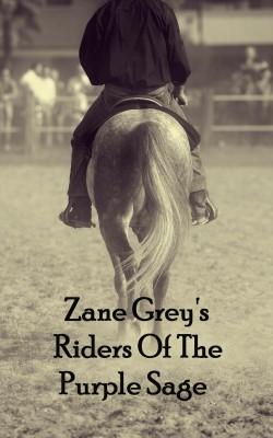 Riders of the purple sage zane grey vearsa 9781623958718 e riders of the purple sage by zane grey from vearsa in general novel category fandeluxe Document