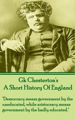 A Short History Of England by G.K. Chesterton from Vearsa in History category