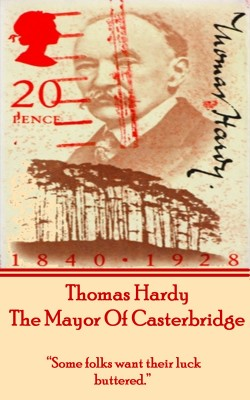 The Mayor Of Casterbridge, By Thomas Hardy by Thomas Hardy from Vearsa in General Novel category