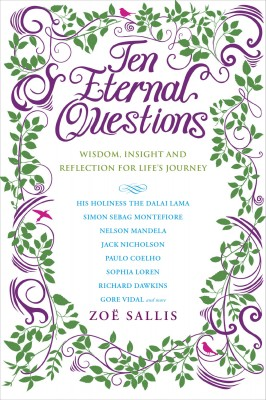 Ten Eternal Questions: Wisdom, Insight and Re§ection for Life's Journey by Zoe Sallis Author from Vearsa in Religion category