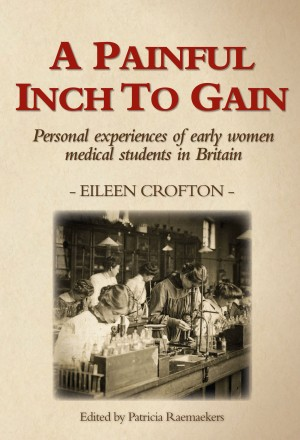 A Painful Inch to Gain by Eileen Crofton from Vearsa in History category