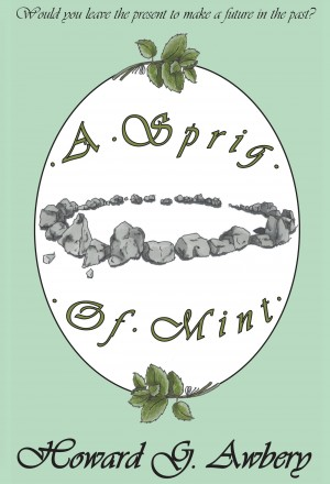A Sprig of Mint by Howard G. Awbery from Vearsa in General Novel category