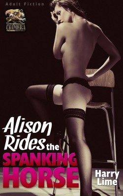Allison Rides the Spanking Horse by Harry Lime from Vearsa in General Novel category
