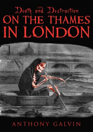 Death and Destruction on the Thames in London by Anthony Galvin from  in  category