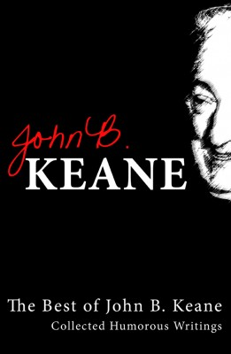 Best of John B Keane, Ireland's Favourite Author by John B. Keane from  in  category