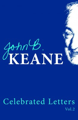 Celebrated Letters of John B Keane Volume 2 by John B. Keane from Vearsa in General Novel category