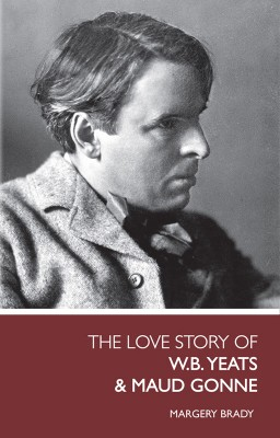 Love Story of Yeats & Maud Gonne by Margery Brady from Vearsa in History category