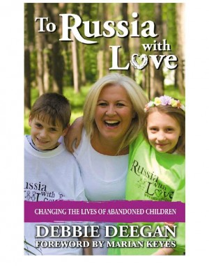 To Russia With Love by Debbie Deegan from Vearsa in Autobiography & Biography category