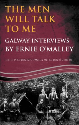 The Men Will Talk to Me (Ernie O'Malley Series Galway) by Ernie O'Malley from Vearsa in History category