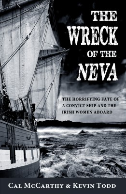 The Wreck of the Neva: The Horrifying Fate of a Convict Ship and the Women Aboard by Kevin Todd from Vearsa in History category