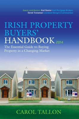 The Irish Property Buyers' Handbook 2014 by Carol Tallon from Vearsa in Finance & Investments category