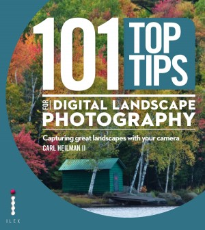 101 Top Tips for Digital Landscape Photography by Carl Heilman II from Vearsa in General Novel category
