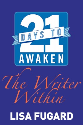 21 Days to Awaken the Writer Within by Lisa Fugard from Vearsa in General Novel category