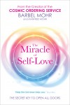 The Miracle of Self-Love by Barbel Mohr from  in  category