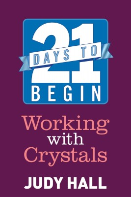 21 Days to Begin Working with Crystals by Judy Hall from Vearsa in Religion category