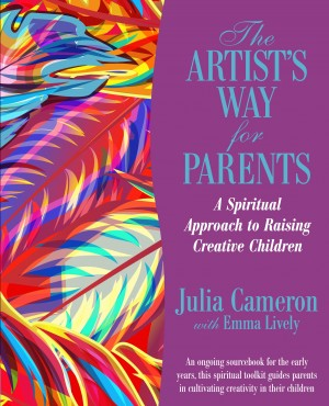 The Artist's Way for Parents by Julia Cameron from  in  category