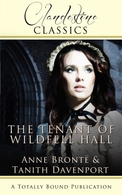 The Tenant of Wildfell Hall by Tanith Davenport from Vearsa in Romance category