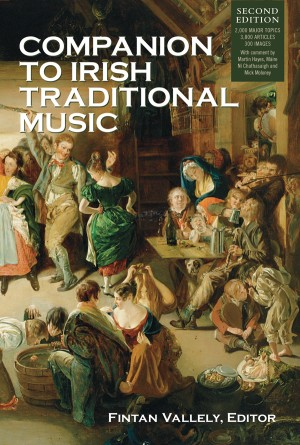 Companion to Irish Traditional Music by Fintan Vallely from Vearsa in General Academics category