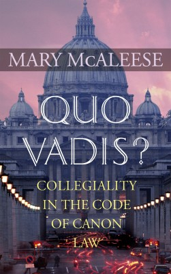 Mary McAleese's Quo Vadis? by Mary  McAleese from Vearsa in Religion category