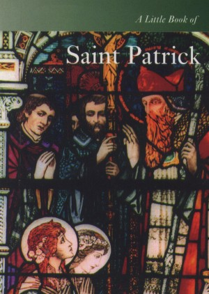 A Little Book of Saint Patrick by Don Mullan from Vearsa in Religion category