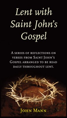 Lent with Saint John's Gospel by Dean John Mann from Vearsa in Religion category