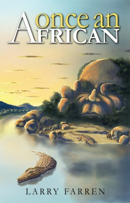Once an African by Larry Farren from Vearsa in General Novel category
