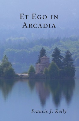 Et Ego in Arcadia by Francis J Kelly from Vearsa in General Academics category