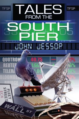 Tales From the South Pier by John  Jessop from Vearsa in General Novel category