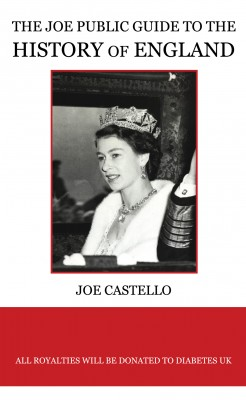 The Joe Public Guide to The History of England by Joe Castello from Vearsa in History category