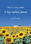 A Boy Called Jamie by Angela Bond from  in  category