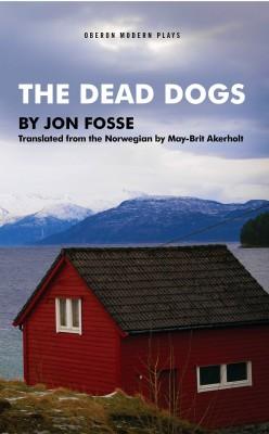 The Dead Dogs by Jon Fosse from Vearsa in General Novel category