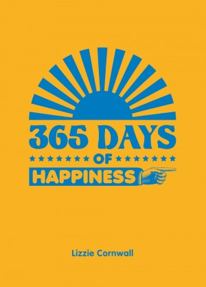365 Days of Happiness by Lizzie Cornwall from Vearsa in General Novel category