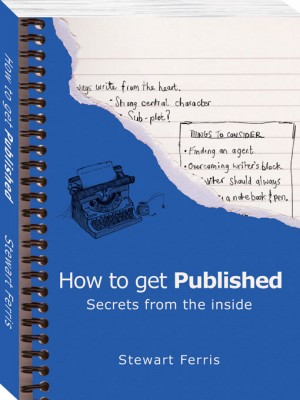 How to Get Published by Stewart Ferris from Vearsa in Language & Dictionary category