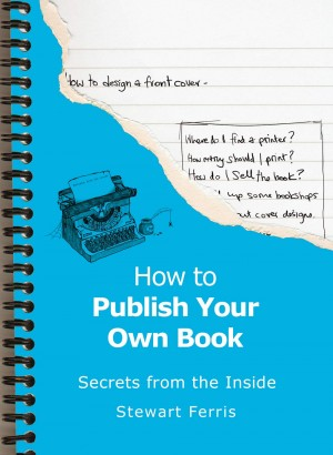 How To Publish Your Own Book by Stewart Ferris from Vearsa in Lifestyle category
