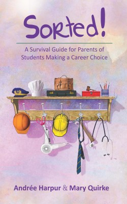 Sorted! A Survival Guide for Parents of Students Making a Career Choice by Mary Quirke from Vearsa in General Novel category