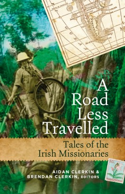 Tales of Irish Missionaries from around the world by Brendan Clerkin from Vearsa in Religion category