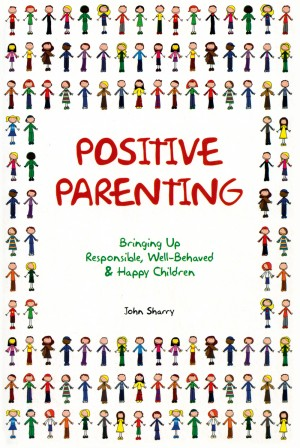 Positive Parenting by John Sharry from Vearsa in Children category