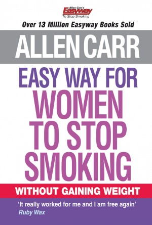 Allen Carr's Easy Way for Women to Stop Smoking by Allen Carr from Vearsa in Lifestyle category