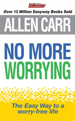 Allen Carr's No More Worrying by Allen Carr from Vearsa in Lifestyle category