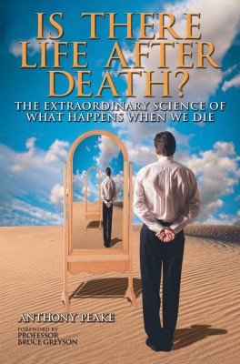 Is There Life After Death? by Anthony Peake from Vearsa in Religion category