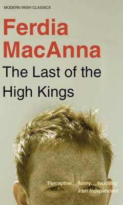 The Last of the High Kings by Ferdia MacAnna from Vearsa in General Novel category