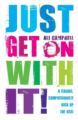Just Get on with It by Ali Campbell from Vearsa in Lifestyle category